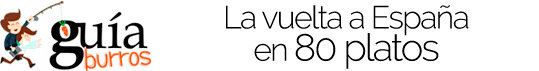 GuiaBurros La vuelta a España en 80 platos