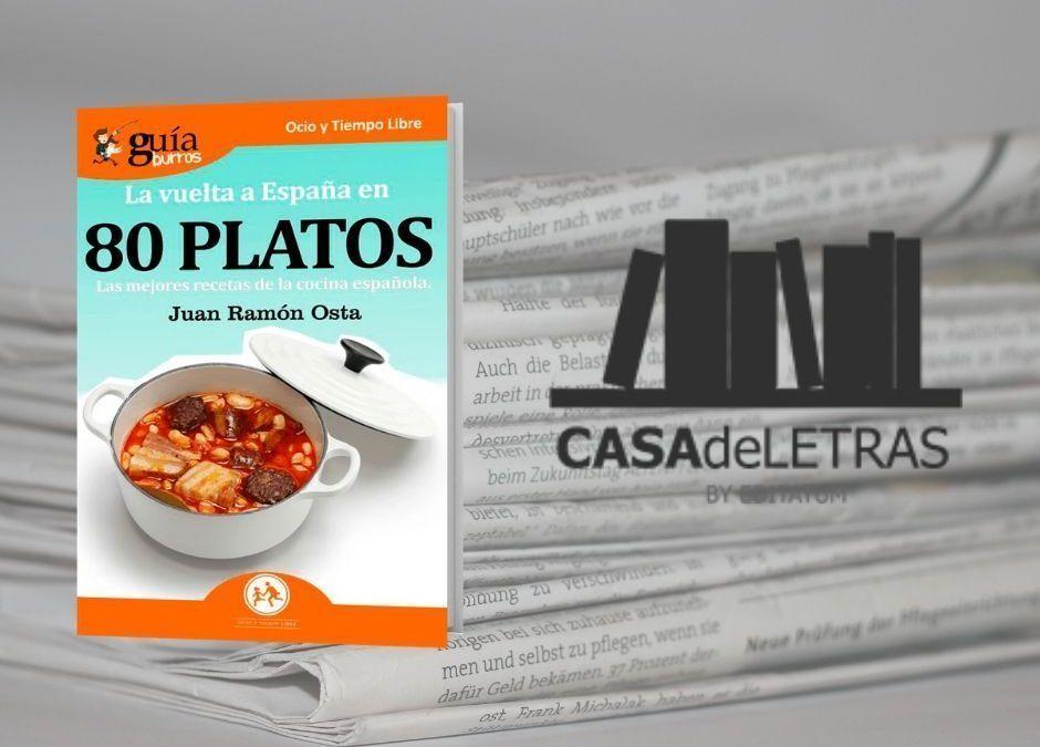 El «GuíaBurros: La vuelta al mundo en 80 platos» en el medio Casa de Letras